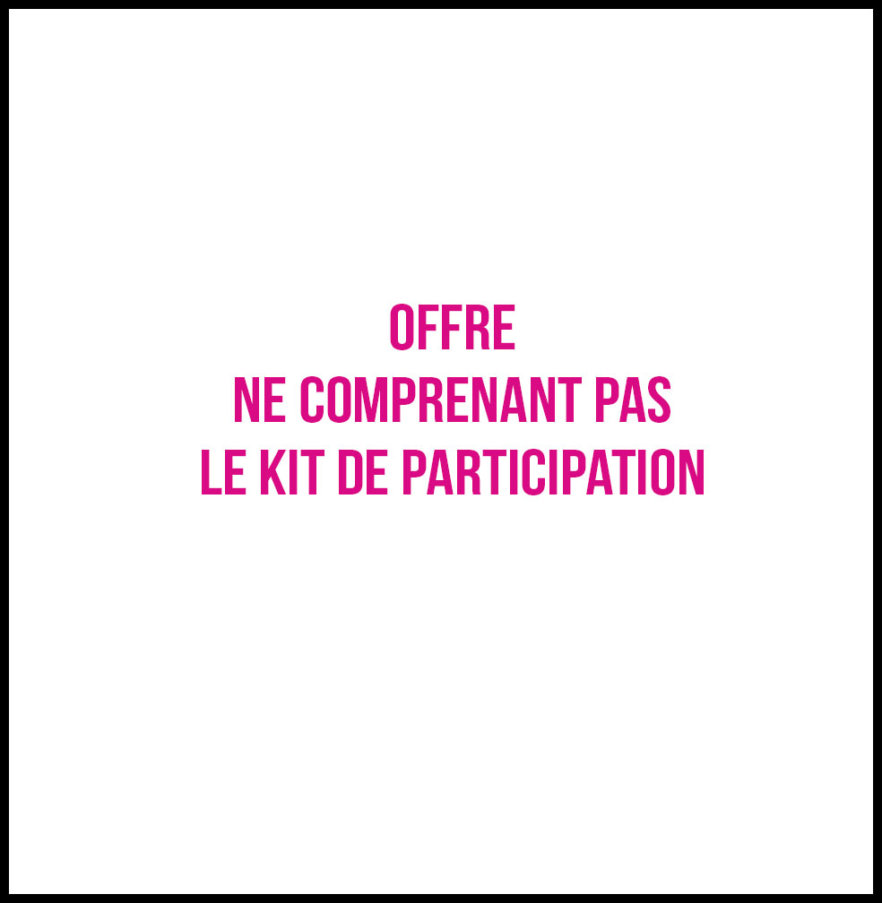 Ticket gratuit Enfant Participant Kit